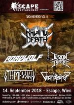 Raging Death, Roadwolf, Fusion Bomb, Steel Messiah, Chainbreaker