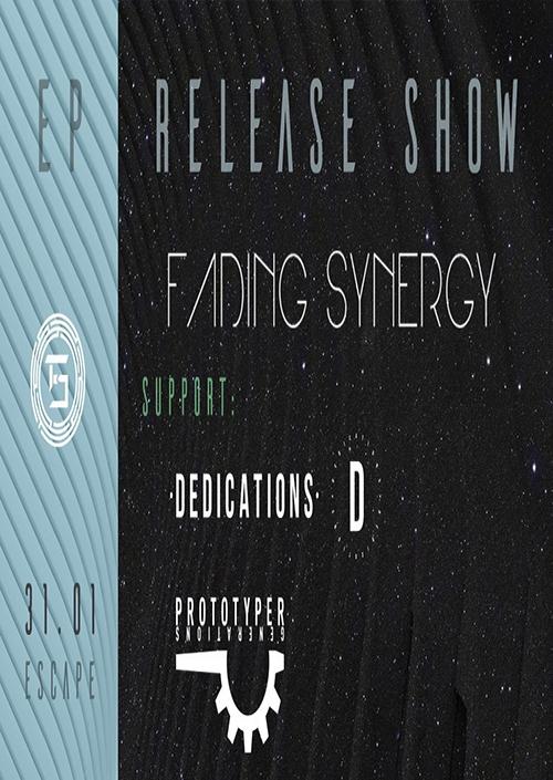 Fading Synergy, Dedications, Prototyper